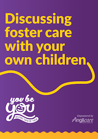 Discussing foster care with your own children